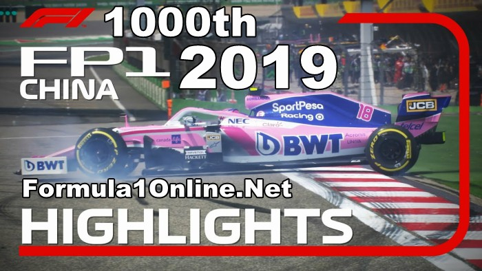 F1 Highlights 2019 Chinese Grand Prix FP1