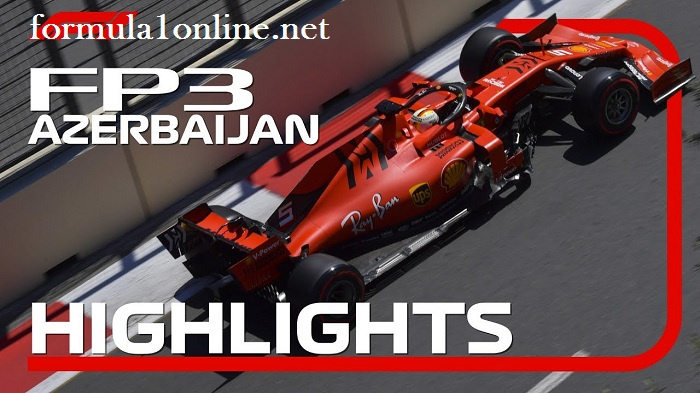 F1 Highlights 2019 Azerbaijan Grand Prix FP3