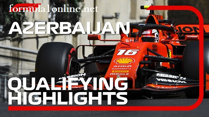 F1 Highlights 2019 Azerbaijan Grand Prix Qualifying