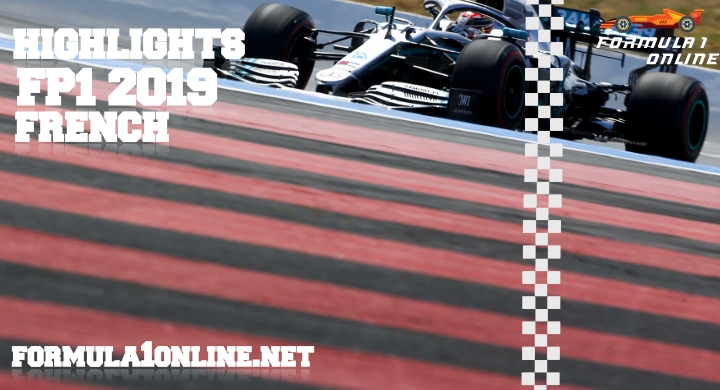 F1 Highlights 2019 French Grand Prix FP1