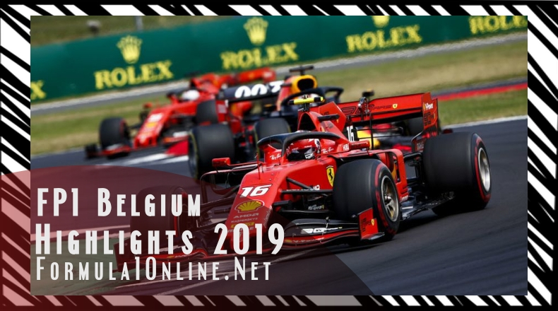 FP1 Belgian GP 2019 Formula 1 Highlight 2019