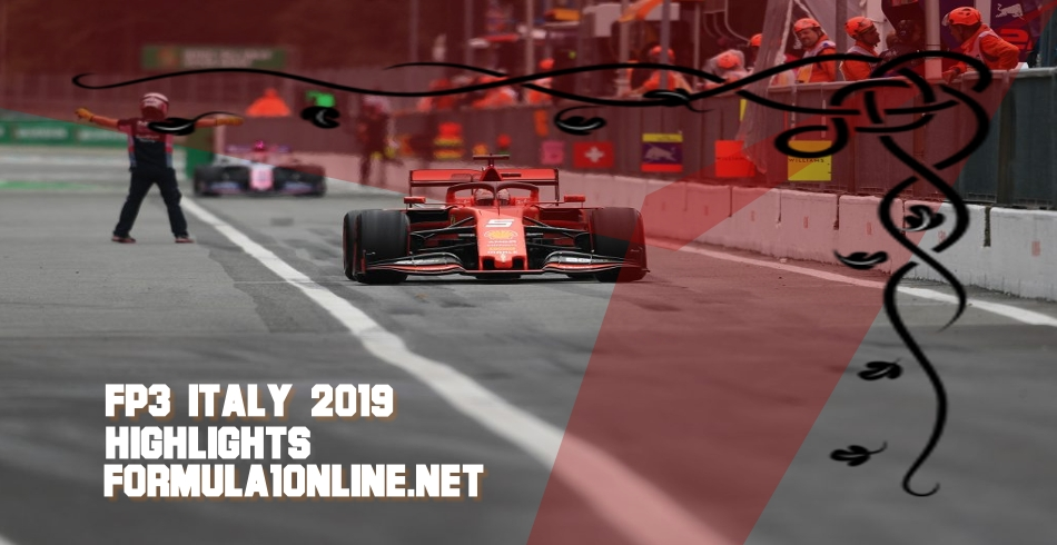 FP3 Italy GP 2019 Formula 1 Highlights 2019