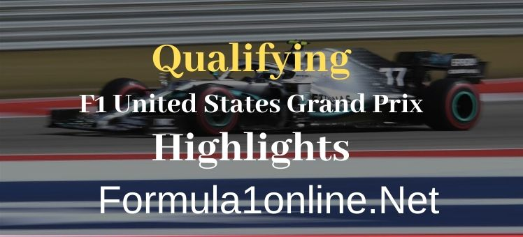 F1 USA GP Qualifying Highlights 2019