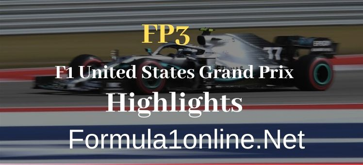 FP3 USA GP F1 Highlights 2019